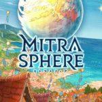 ミトラスフィア 新しいモバイルゲーム【ミトラスフィア】のクローズに参加!